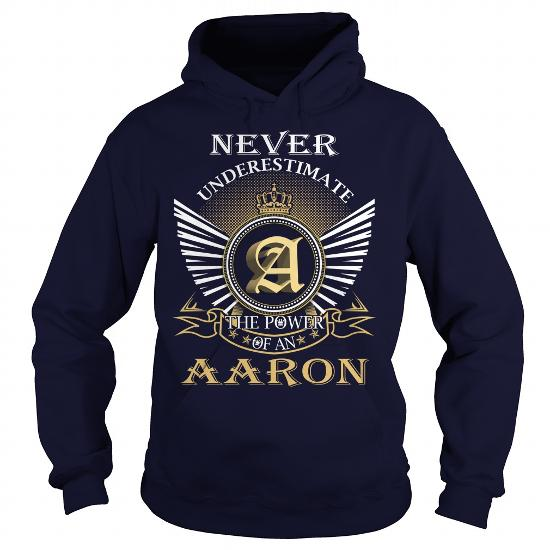 Never Underestimate The Power Of An Aaron
