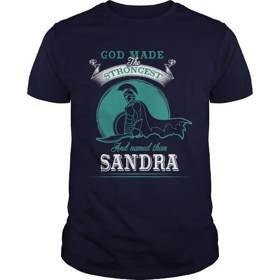 If You Are A Sandra, Then This Shirt Is For You! Whether You Were Born Into It, Or Were Lucky Enough To Marry In, Show Your Pride By Getting This Shirt Today. Makes A Perfect Gift!