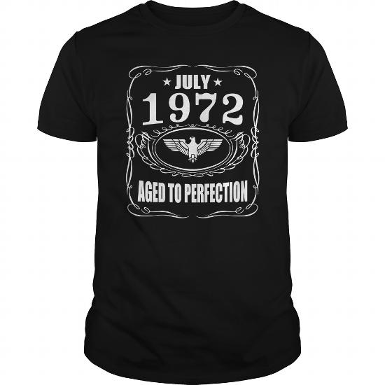 July 1972 Aged To Perfection Shirts, July 1972 T-Shirt, Born July 1972, July 1972 Aged To Perfection, 1972S T-Shirt,born In July 1972