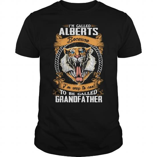 If You're Alberts, Then This Shirt Is For You! 100% Designed, Shipped, And Printed In The U.s.a.