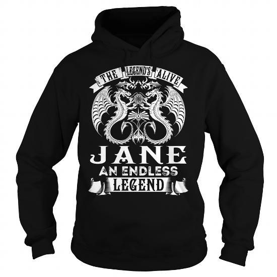 Jane Shirts – Legend Is Alive Jane An Endless Legend Name Shirts