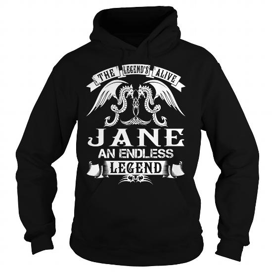 Jane Shirts – The Legend Is Alive Jane An Endless Legend Name Shirts