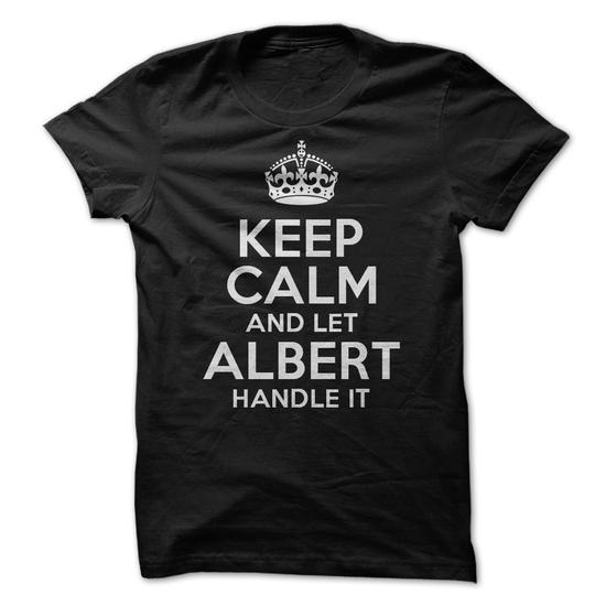 Keep Calm And Let Albert Handle It