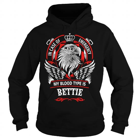 Bettie, Bettiebirthday, Bettieyear, Bettiehoodie, Bettiename, Bettiehoodies