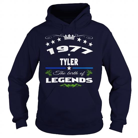 1977 Tyler Legends , Birthday Shirts, Hoodie Shirt , ,birthday 1977 Tyler Tshirts, Legends 1977 Tyler , Legends Year, 1977 Tyler City