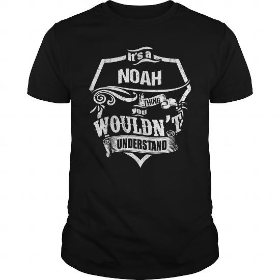 It's A Noah Thing,you Wouldn't Understand Unisex Long Sleeve