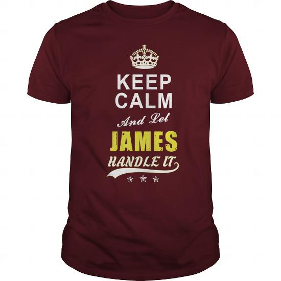 James Keep Calm And Let Handle It