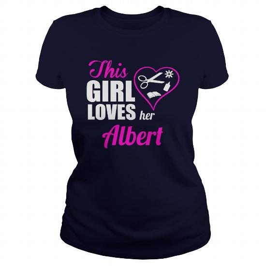 Albert This Girl Love Her Albert Tshirts Albert T-Shirt Albert This Girl Love Albert This Girl Love Her Albert Shirts Tee Shirt Hoodie Vneck