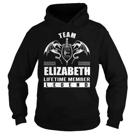 Team Elizabeth Lifetime Member Legend Name Shirts